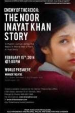 Enemy of the Reich-The Noor Inayat Khan Story ( 2014 )