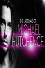 The Last Days Of Michael Hutchence ( 2014 )