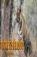 Discovery Channel-Tigress Blood ( 2014 )