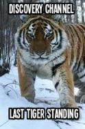 Discovery Channel-Last Tiger Standing ( 2014 )