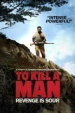 To Kill a Man ( 2014 )