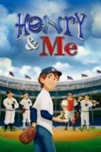 Henry & Me ( 2014 )