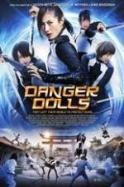Danger Dolls ( 2014 )