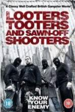 Looters, Tooters and Sawn-Off Shooters ( 2014 )
