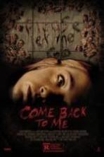 Come Back to Me ( 2014 )