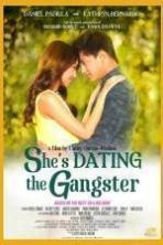 She's Dating the Gangster ( 2014 )