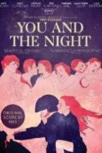 You and the Night ( 2013 )