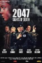 2047 Sights of Death ( 2014 )