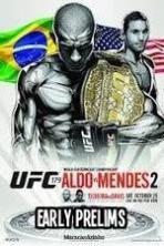 UFC 179 Aldo vs Mendes II Early Prelims ( 2014 )