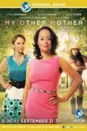 My Other Mother ( 2014 )