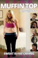 Muffin Top: A Love Story ( 2014 )