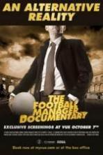 An Alternative Reality: The Football Manager Documentary ( 2014 )