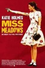 Miss Meadows ( 2014 )