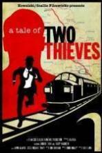 A Tale of Two Thieves ( 2014 )