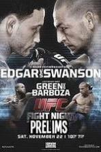 UFC Fight Night 57: Edgar vs. Swanson Preliminaries ( 2014 )