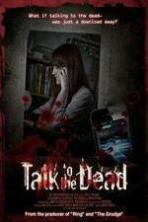 Talk to the Dead ( 2013 )