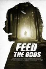 Feed the Gods ( 2014 )