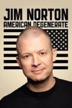 Jim Norton American Degenerate ( 2013 )