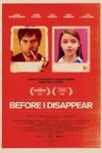 Before I Disappear ( 2014 )