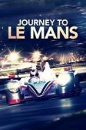 Journey to Le Mans ( 2014 )