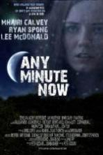 Any Minute Now ( 2013 )