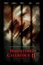 Haunting of Cellblock 11 ( 2014 )