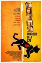 Murder of a Cat ( 2014 )