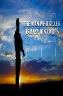 The Man Who Killed Usama bin Laden ( 2014 )
