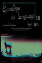 Goodbye to Language 3D ( 2014 )