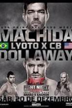 UFC Fight Night 58: Machida vs. Dollaway ( 2014 )