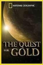 National Geographic: The Quest for Gold ( 2014 )