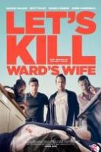 Lets Kill Wards Wife ( 2014 )