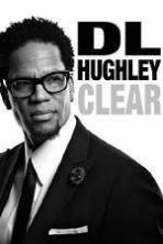 DL Hughley Clear ( 2014 )