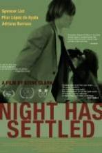 Night Has Settled ( 2014 )