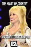 The Heart of Country: How Nashville Became Music City USA ( 2014 )