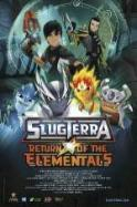 Slugterra Return of the Elementals ( 2014 )