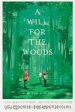 A Will for the Woods ( 2014 )