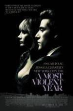 A Most Violent Year ( 2014 )