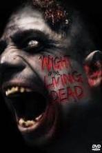 Night of the Living Dead ( 2014 )