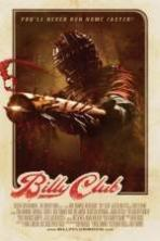 Billy Club ( 2013 )