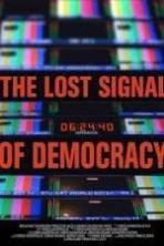 The Lost Signal of Democracy ( 2014 )
