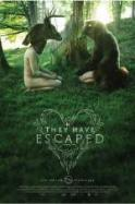 They Have Escaped ( 2014 )