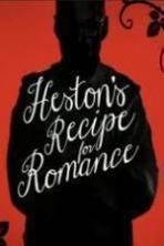 Heston's Recipe For Romance ( 2015 )