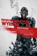 Wyrmwood: Road of the Dead ( 2014 )