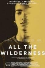All the Wilderness ( 2015 )