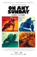 On Any Sunday The Next Chapter ( 2014 )