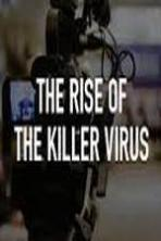 The Rise of the Killer Virus ( 2014 )
