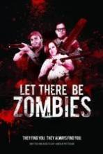 Let There Be Zombies ( 2014 )