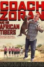 Coach Zoran and His African Tigers ( 2014 )