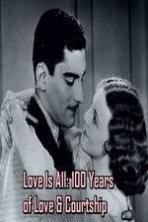 Love Is All 100 Years of Love & Courtship ( 2014 )